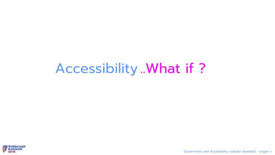 WCBKK 2018 - Gov Web and Accessibility Standard 5